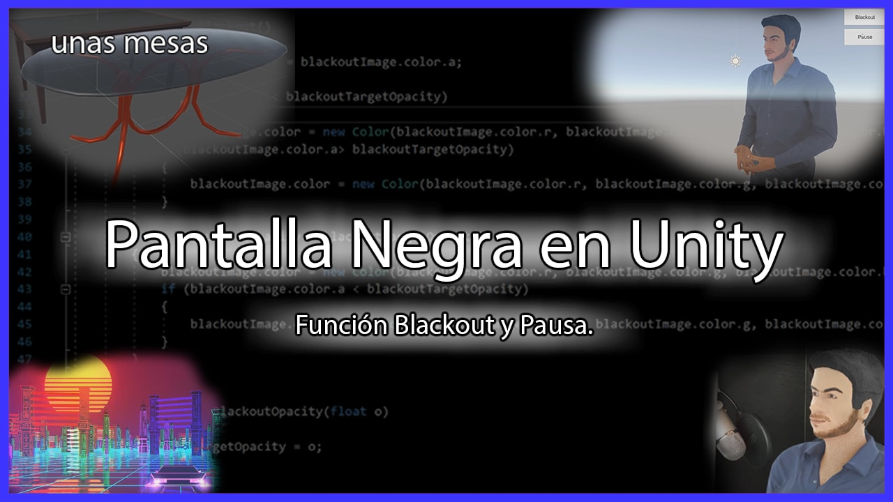 miniatura de un articulo que explica como hacer una pantalla negra en unity o lograr un efecto fade in fade out