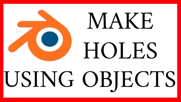 article and video about how to make holes in blender 2.8