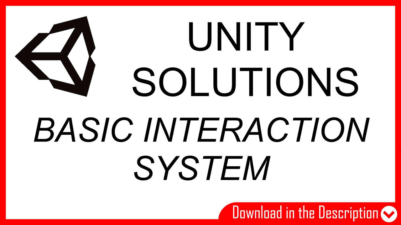 basic interaction system for first person character in unity, activate 3d buttons and switches.